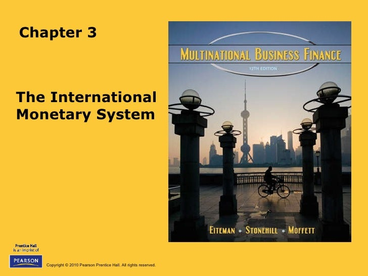 Chapter 3 The International Monetary System