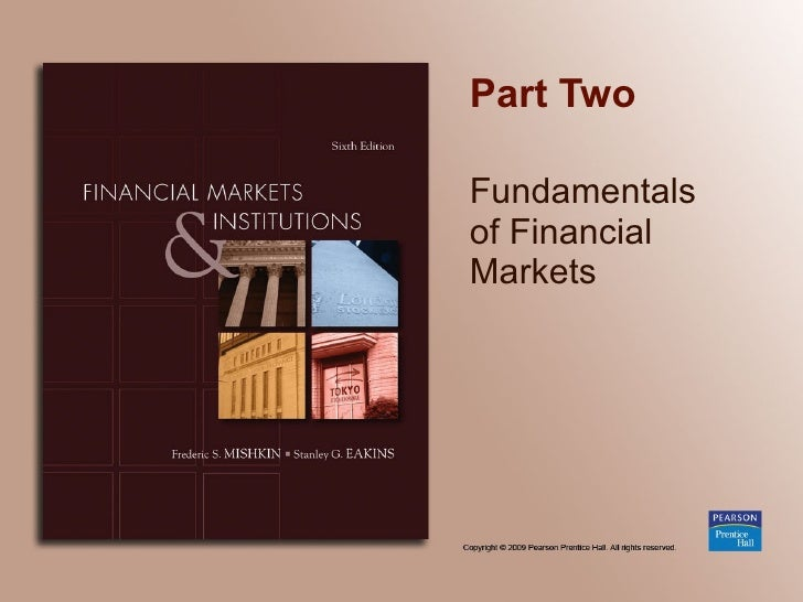 Part Two Fundamentals  of Financial Markets