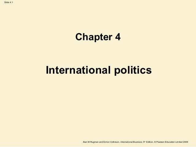 Slide 4.1 Alan M Rugman and Simon Collinson, International Business, 5th Edition, © Pearson Education Limited 2009 Interna...