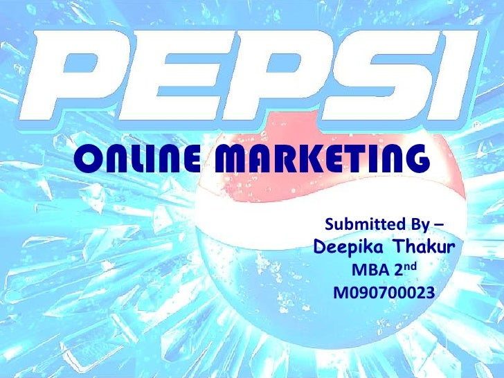 ONLINE MARKETING <br />Submitted By – <br />DeepikaThakur<br />MBA 2nd<br />M090700023<br />
