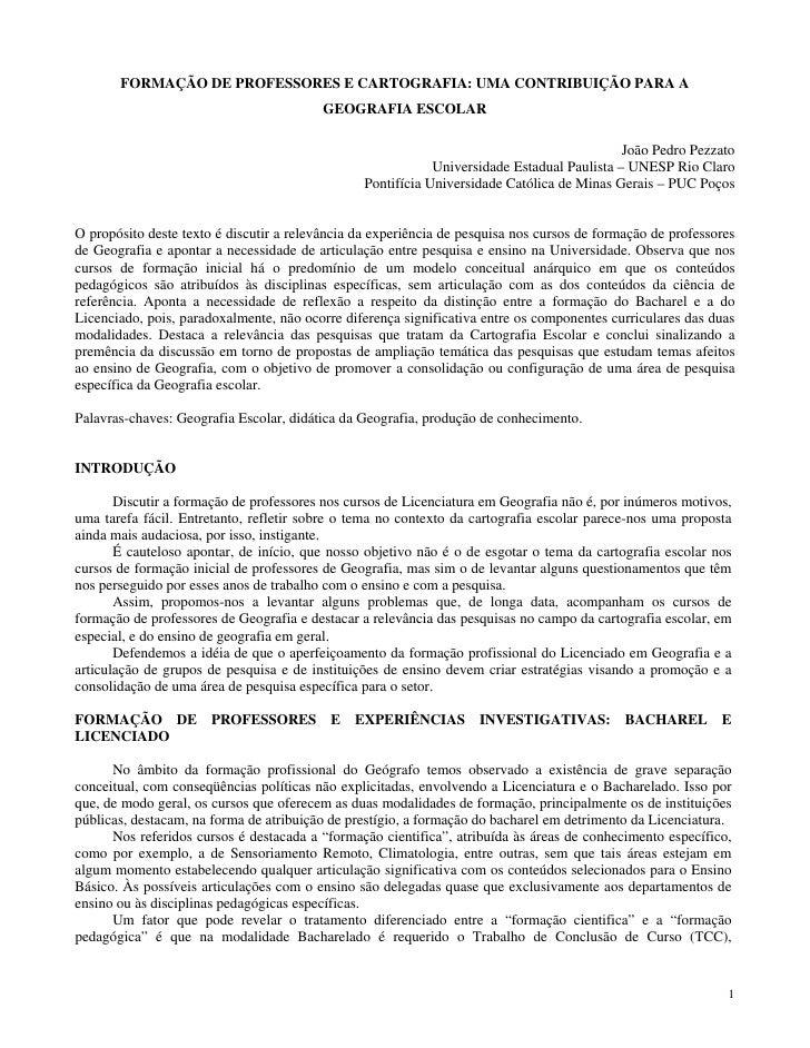 FORMAÇÃO DE PROFESSORES E CARTOGRAFIA: UMA CONTRIBUIÇÃO PARA A                                           GEOGRAFIA ESCOLAR...