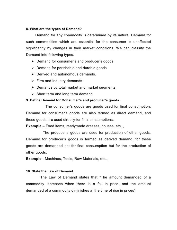 8. What are the types of Demand?      Demand for any commodity is determined by its nature. Demand for such commodities wh...