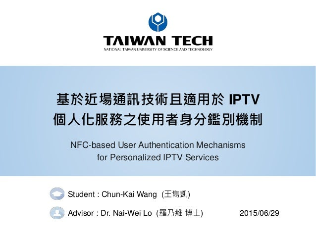 NFC-based User Authentication Mechanisms for Personalized IPTV Servic…