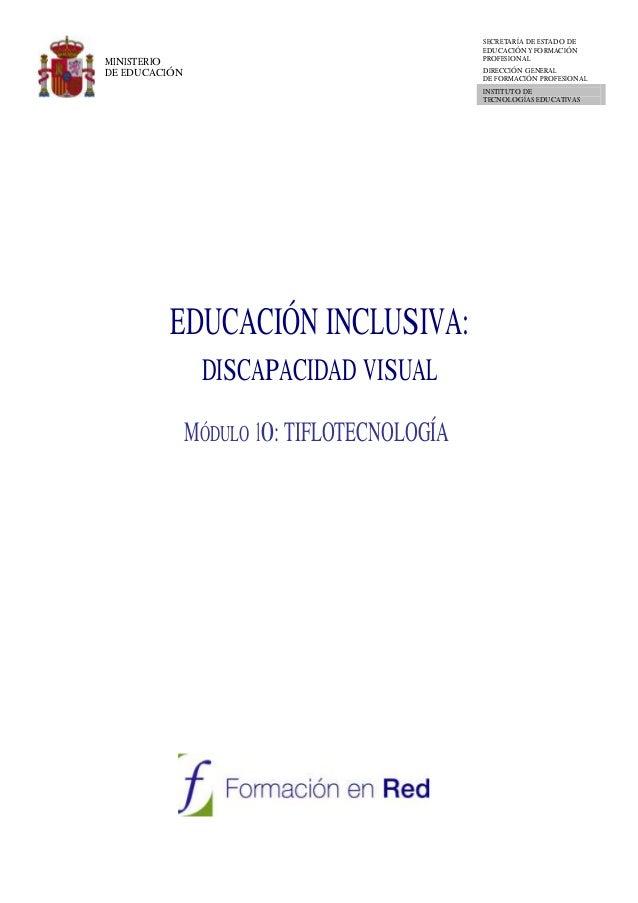 MINISTERIO DE EDUCACIÓN SECRETARÍA DE ESTADO DE EDUCACIÓN Y FORMACIÓN PROFESIONAL DIRECCIÓN GENERAL DE FORMACIÓN PROFESION...