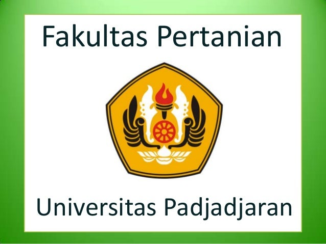 Fakultas PertanianUniversitas Padjadjaran