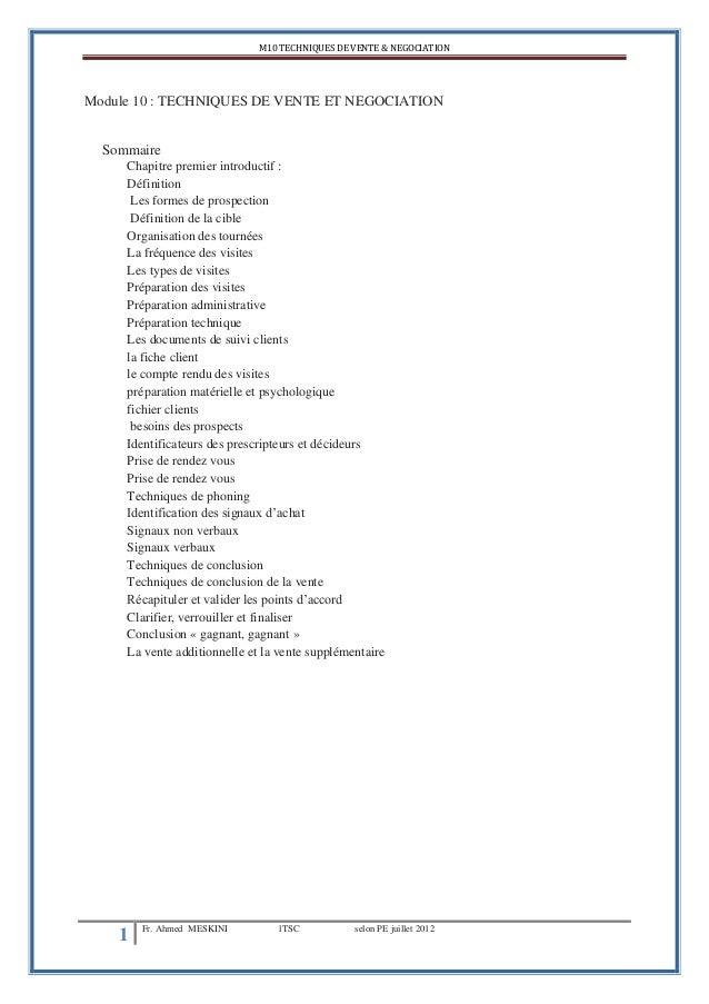 M10 TECHNIQUES DE VENTE & NEGOCIATION1 Fr. Ahmed MESKINI 1TSC selon PE juillet 2012Module 10 : TECHNIQUES DE VENTE ET NEGO...