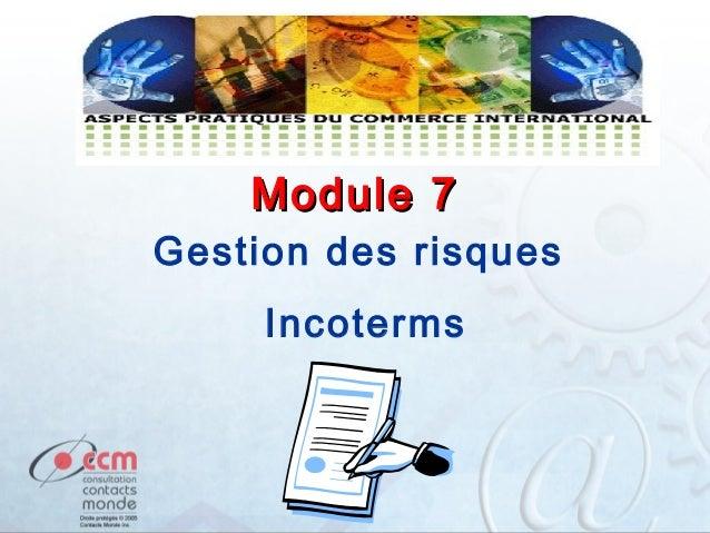 Module 7  Gestion des risques Incoterms