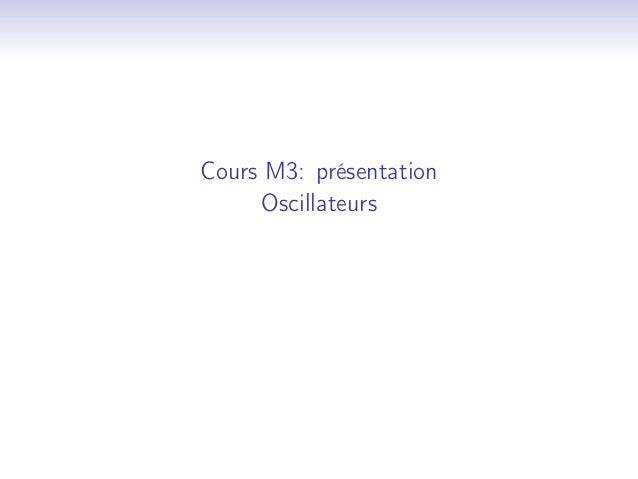 Cours M3: présentation Oscillateurs