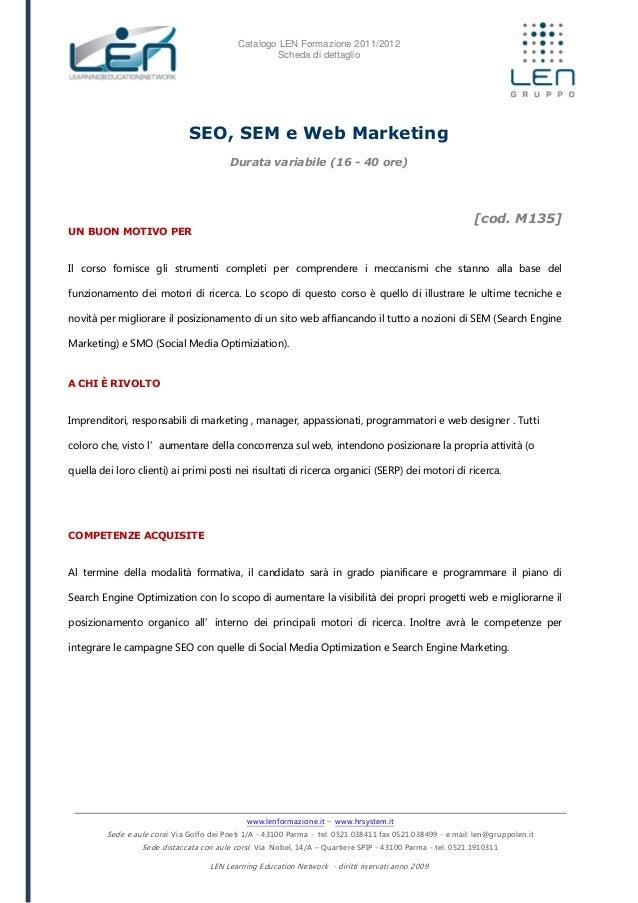 Catalogo LEN Formazione 2011/2012 Scheda di dettaglio www.lenformazione.it – www.hrsystem.it Sede e aule corsi: Via Golfo ...