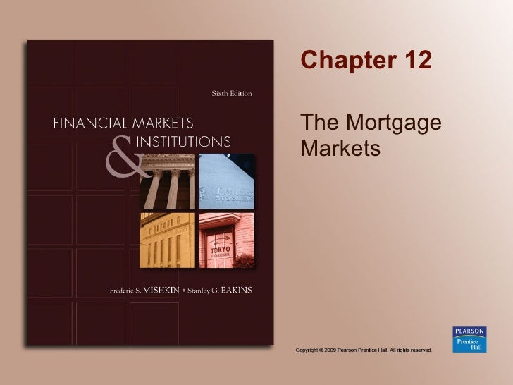 Chapter 12 The Mortgage Markets