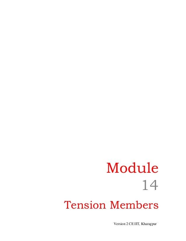 Module         14Tension Members       Version 2 CE IIT, Kharagpur