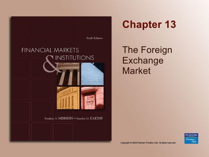 Chapter 13 The Foreign Exchange Market