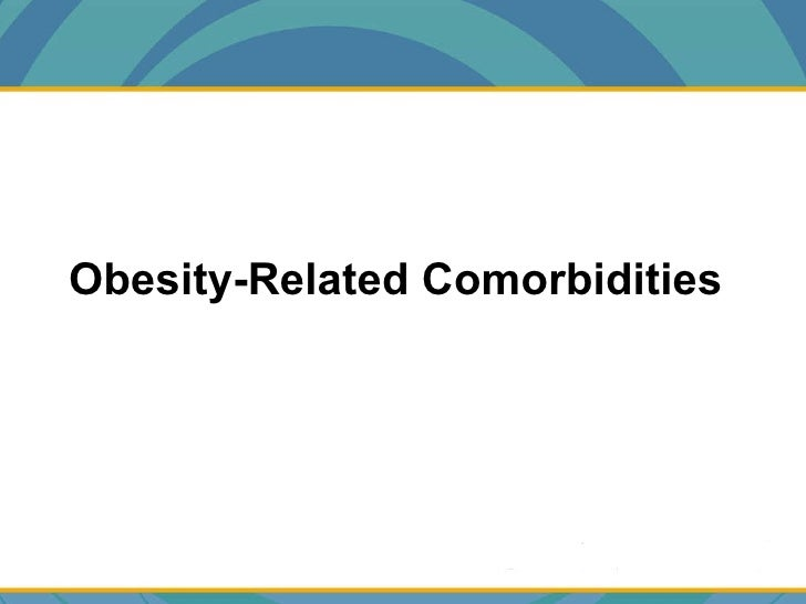 Obesity-Related Comorbidities