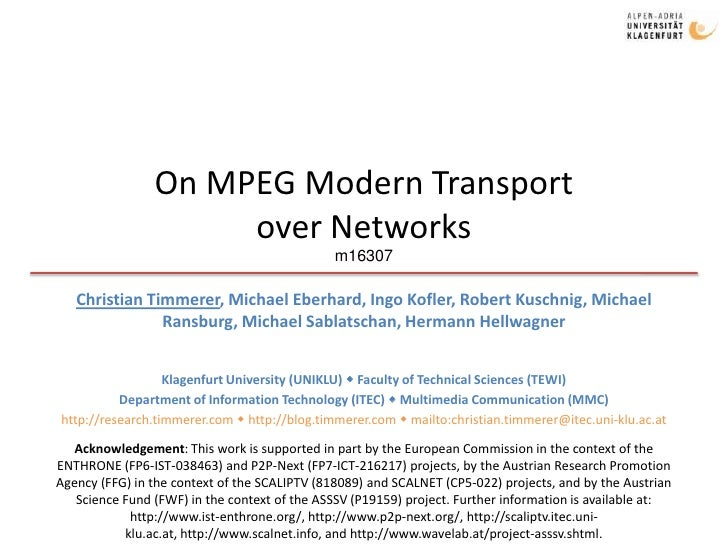 On MPEG Modern Transport                      over Networks                                                m16307     Chri...