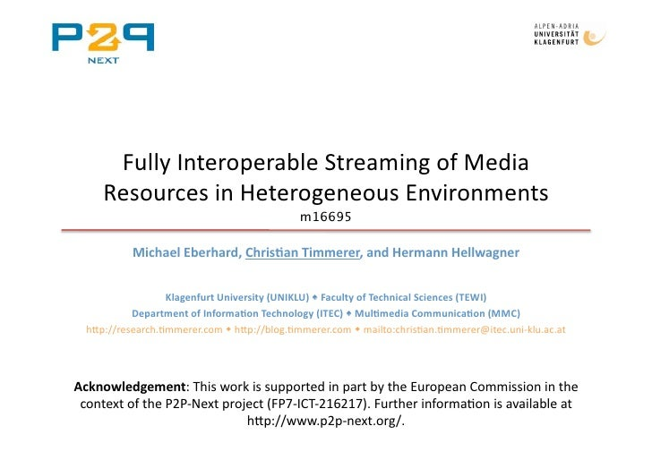 FullyInteroperableStreamingofMedia      ResourcesinHeterogeneousEnvironments                                    ...