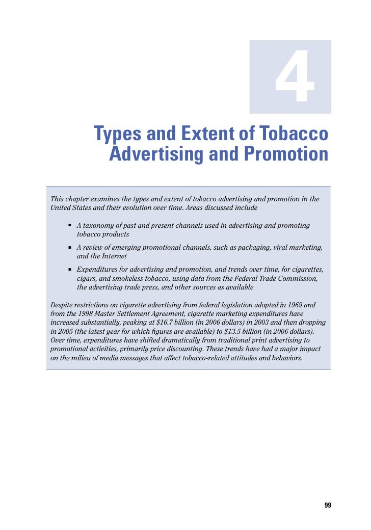4               Types and Extent of Tobacco                 Advertising and PromotionThis chapter examines the types and e...