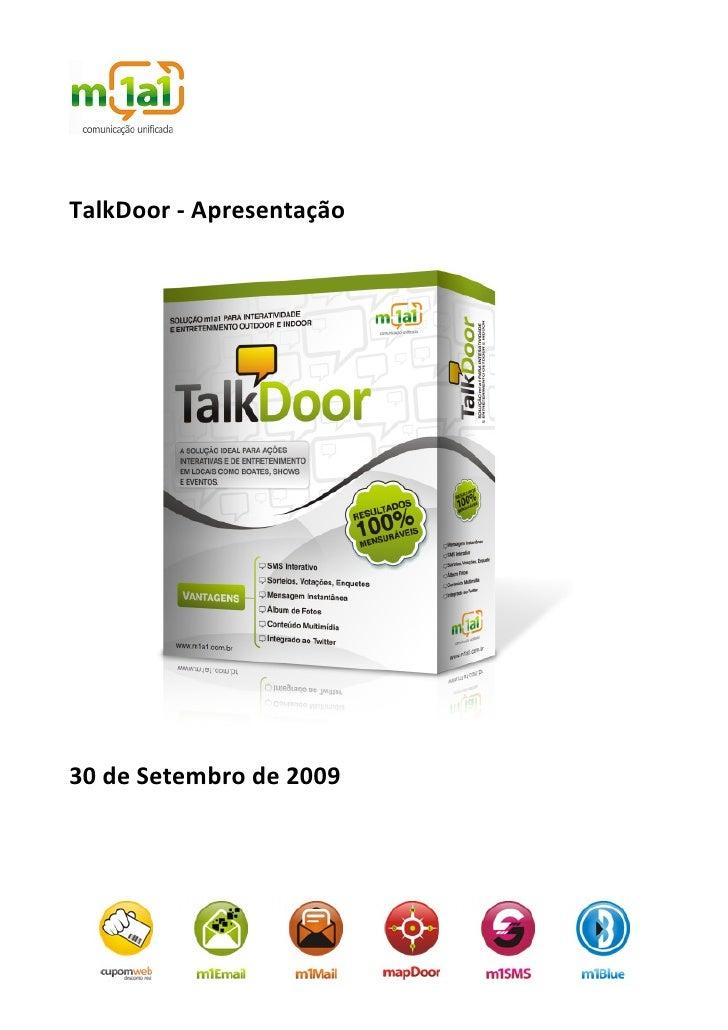 TalkDoor - Apresentação     30 de Setembro de 2009
