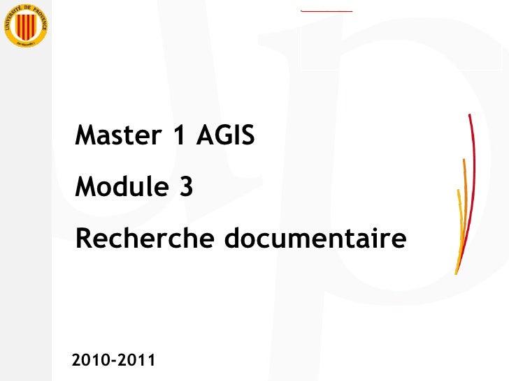 Master 1 AGIS Module 3 Recherche documentaire 2010-2011