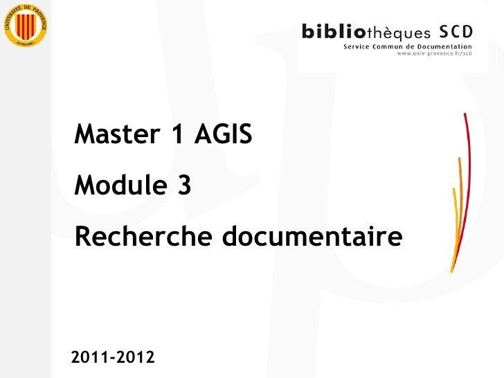 Master 1 AGIS Module 3 Recherche documentaire 2011-2012