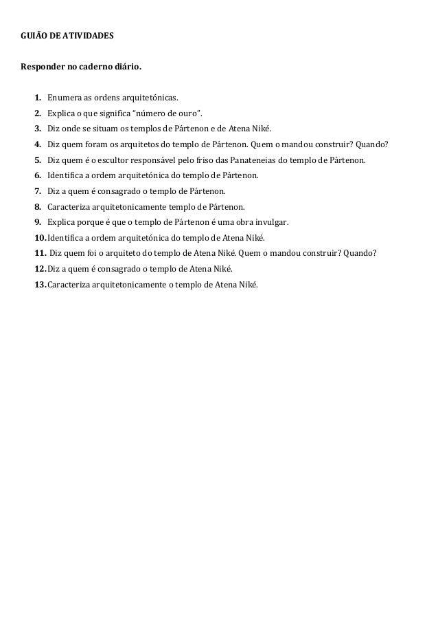 """GUIÃO DE ATIVIDADES Responder no caderno diário. 1. Enumera as ordens arquitetónicas. 2. Explica o que significa """"número d..."""