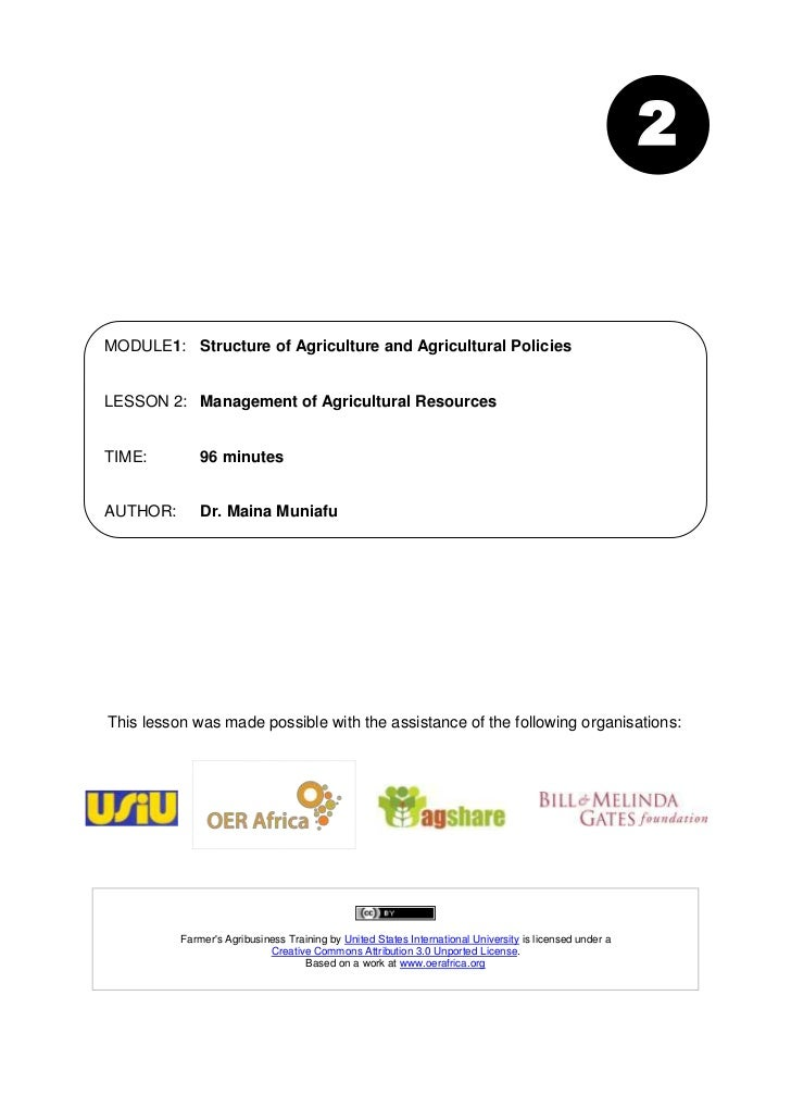 2MODULE1: Structure of Agriculture and Agricultural PoliciesLESSON 2: Management of Agricultural ResourcesTIME:         96...