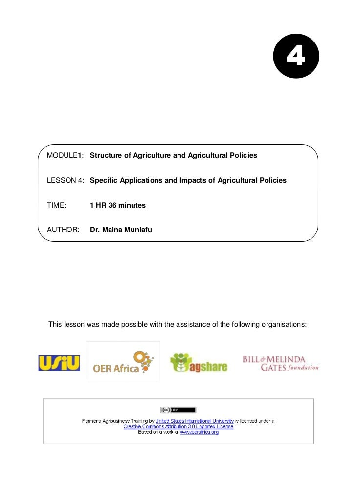 4MODULE1: Structure of Agriculture and Agricultural PoliciesLESSON 4: Specific Applications and Impacts of Agricultural Po...