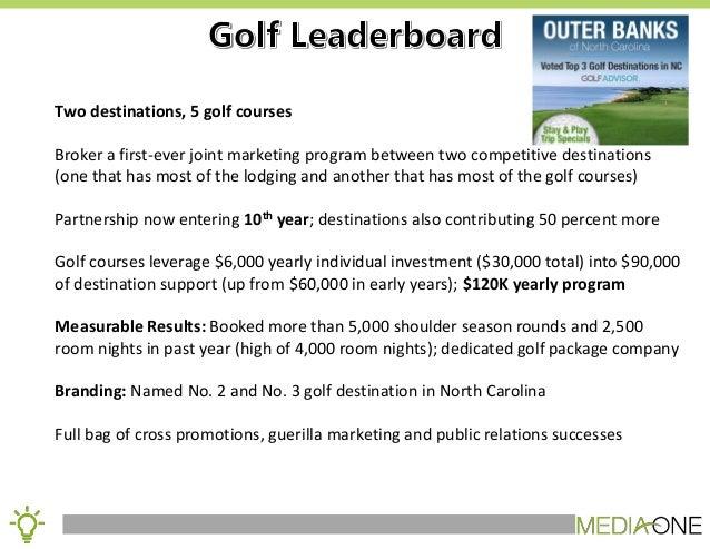 Building Shoulder Season Visitation through Regional Golf Promotion Slide 2