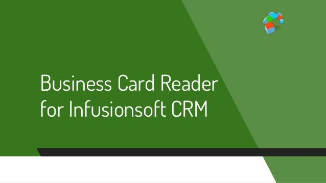 The best way to store business card data into infusionsoft crm reheart Images