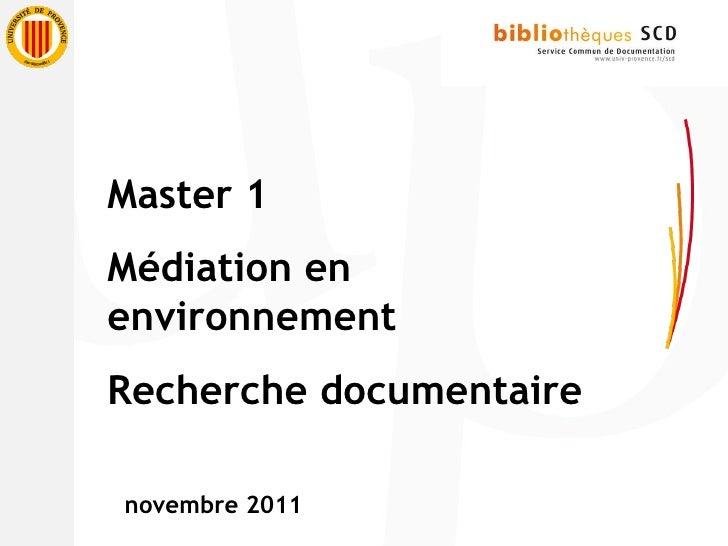 Master 1  Médiation en environnement Recherche documentaire novembre 2011