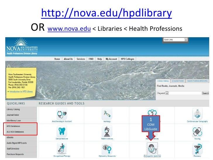 http://nova.edu/hpdlibraryOR www.nova.edu < Libraries < Health Professions                                       1        ...
