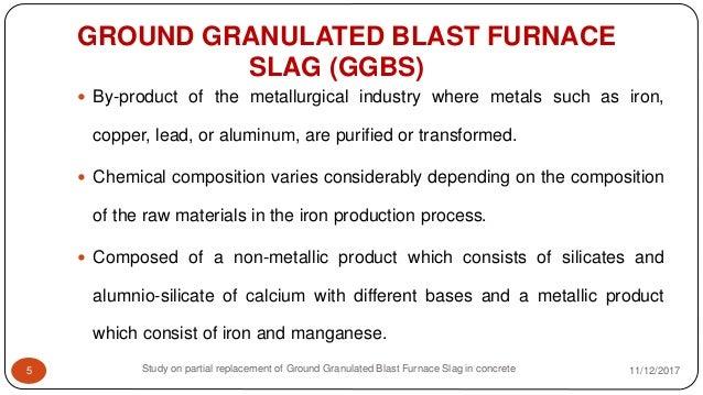 Ground Granulated Blast Furnace Slag : M seminar
