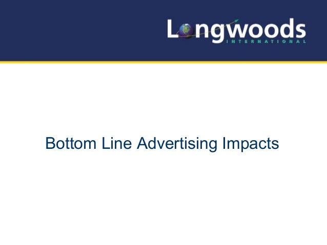 Bottom Line Advertising Impacts