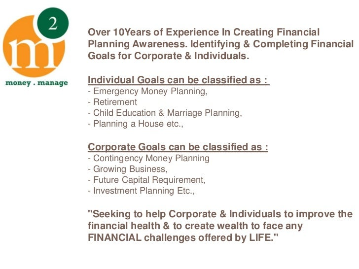 Over 10Years of Experience In Creating Financial Planning Awareness. Identifying & Completing Financial Goals for Corporat...