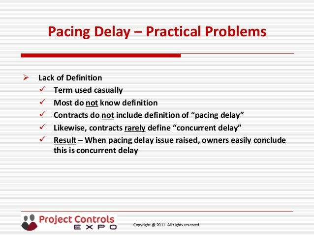 """Project controls expo 18th nov 2014 """"pacing delay the practical eff…."""