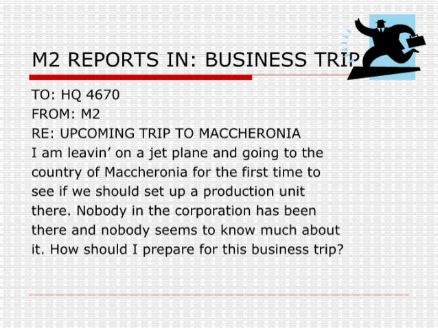 M2 Reports In   Business Trip
