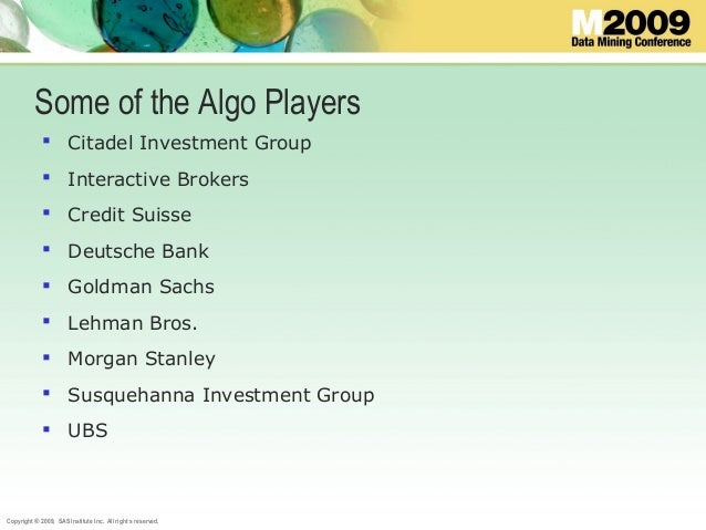 Financial Data Mining and Algo Trading presented at the SAS Data Mini…