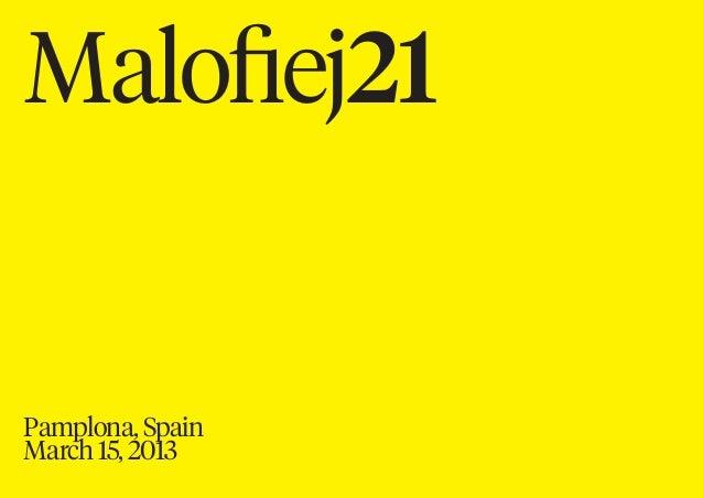 Malofiej21Pamplona, SpainMarch 15, 2013