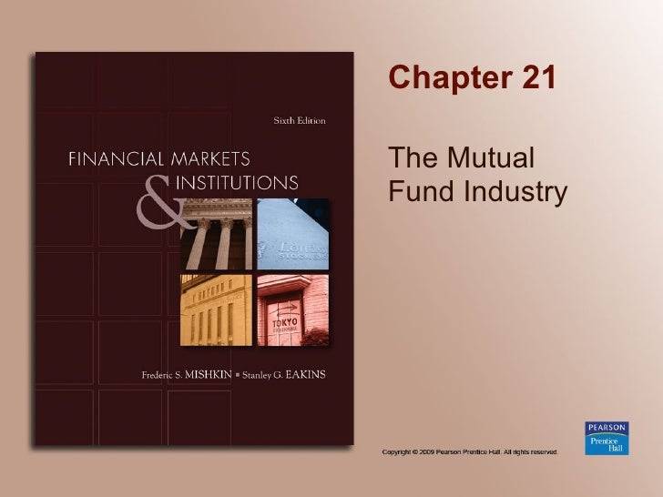 Chapter 21 The Mutual  Fund Industry