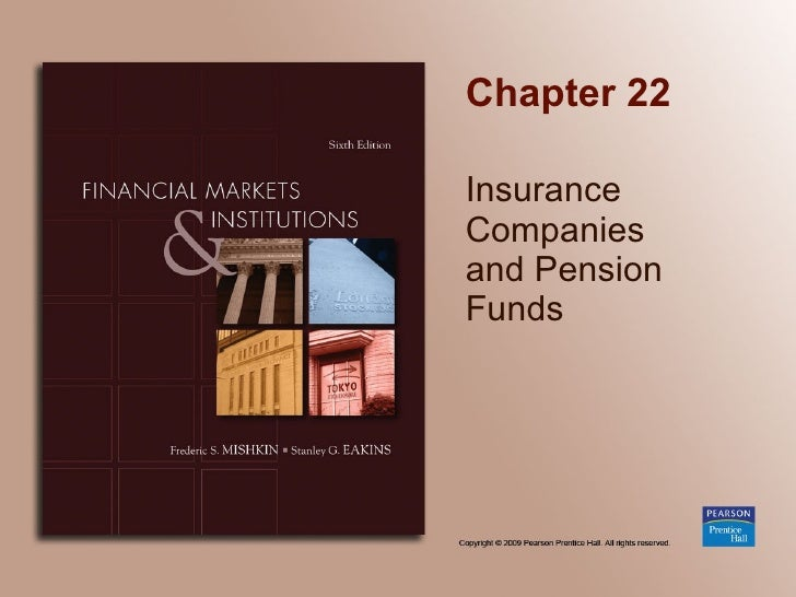 Chapter 22 Insurance Companies  and Pension Funds