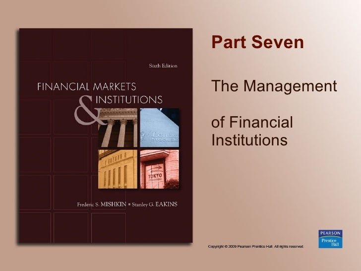 Part Seven The Management  of Financial Institutions