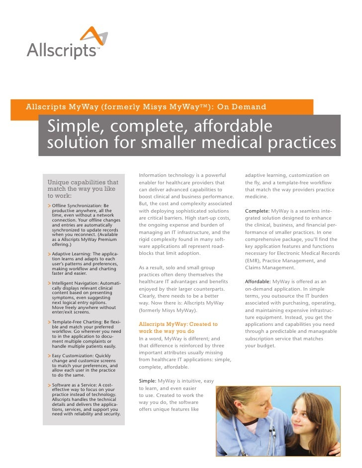 Allscripts MyWay (formerly Misys MyWay TM ): On Demand      Simple, complete, affordable     solution for smaller medical ...