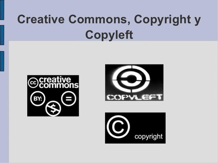 Creative Commons, Copyright y           Copyleft