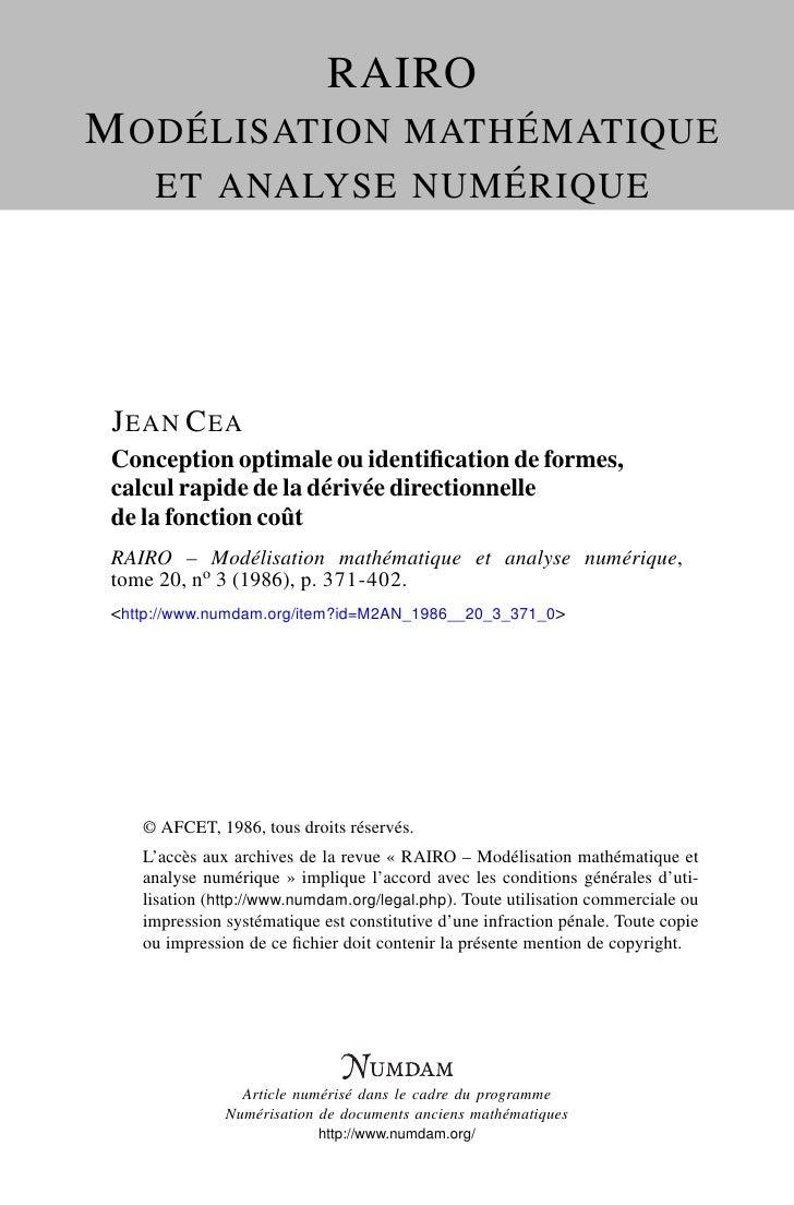 RAIRO M ODÉLISATION MATHÉMATIQUE       ET ANALYSE NUMÉRIQUE      J EAN C EA  Conception optimale ou identification de forme...