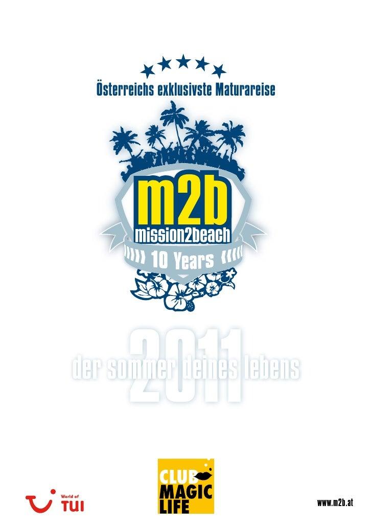 Österreichs exklusivste Maturareise             2011 der sommer deines lebens                                           ww...