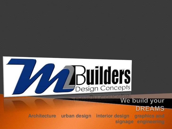 We build your DREAMS<br />Architecture ◉ urban design ◉ interior design ◉ graphics and signage ◉engineering<br />