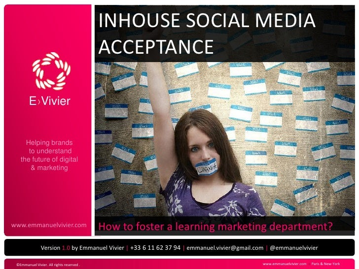 INHOUSE SOCIAL MEDIA                                           ACCEPTANCE        E›Vivier     Helping brands      to under...