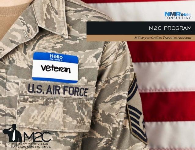 M2C PROGRAM Military-to-Civilian Transition Assistance M2Cmilitary-to-civilian transition assistance