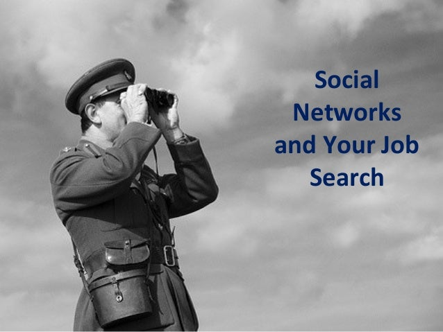 Social Networks and Your Job Search
