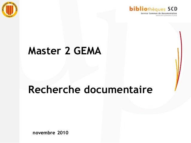 Master 2 GEMA Recherche documentaire novembre 2010