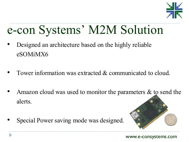 eSOMiMX6 (NXP i MX6 SOM) Based M2M Solution Cell Phone Tower